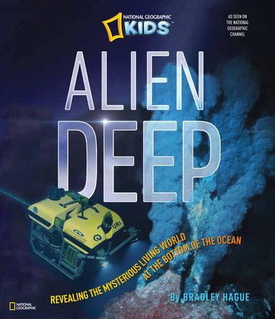 Alien Deep by Bradley Hague