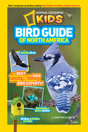 National Geographic Kids Bird Guide of North America by Jonathan Alderfer