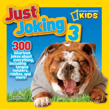 National Geographic Kids Just Joking 3 by Ruth Musgrave