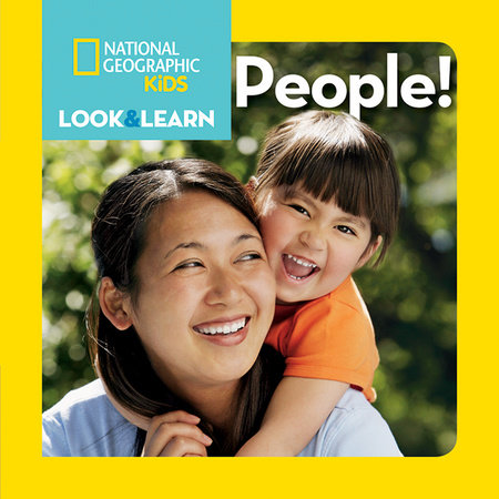 National Geographic Kids Look and Learn: People! by National Geographic Kids