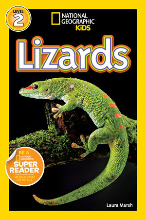 National Geographic Readers: Lizards by Laura Marsh