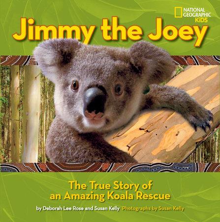 Jimmy the Joey by Susan Kelly and Deborah Lee Rose