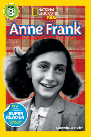 National Geographic Readers: Anne Frank by Alexandra Zapruder