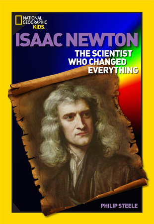 world history biographies isaac newton by philip steele