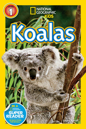 National Geographic Readers: Koalas by Laura Marsh