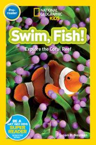 National Geographic Readers: Swim Fish!
