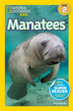National Geographic Readers: Manatees by Laura Marsh