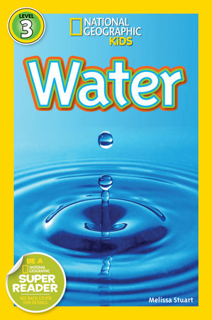 National Geographic Readers: Water by Melissa Stewart