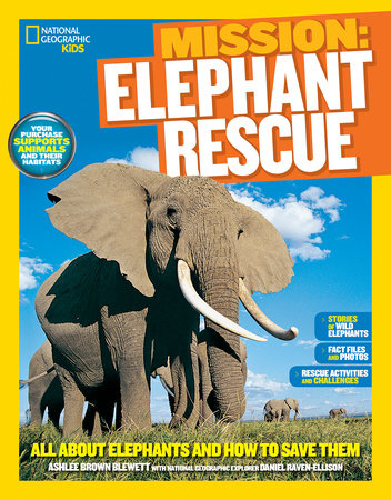 National Geographic Kids Mission: Elephant Rescue by Ashlee Brown Blewett