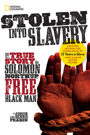 Stolen into Slavery by Judith Bloom Fradin and Dennis Brindell Fradin