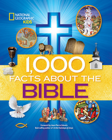 1,000 Facts About the Bible by National Geographic Kids