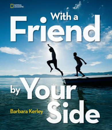 With a Friend by Your Side by Barbara Kerley