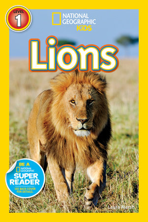 National Geographic Readers: Lions by Laura Marsh