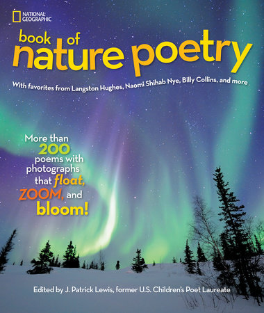National Geographic Book of Nature Poetry by J. Patrick Lewis
