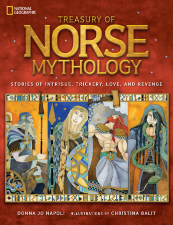 Treasury of Norse Mythology by Donna Jo Napoli