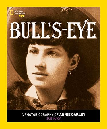 Bull's-Eye by Sue Macy