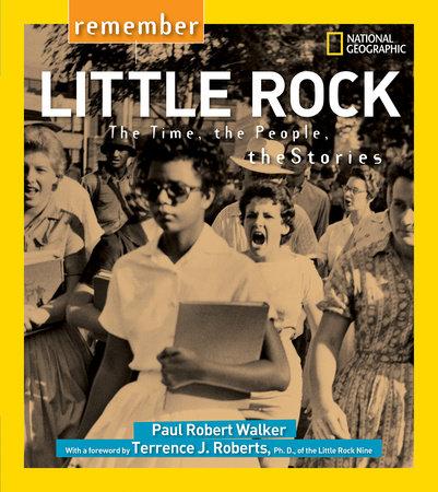 Remember Little Rock by Paul Robert Walker