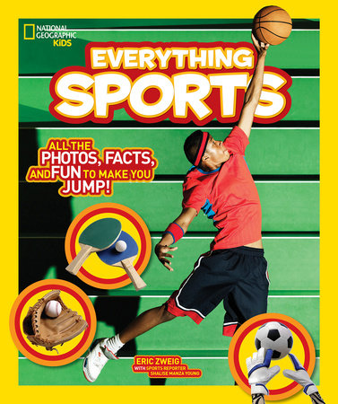 National Geographic Kids Everything Sports by Eric Zweig