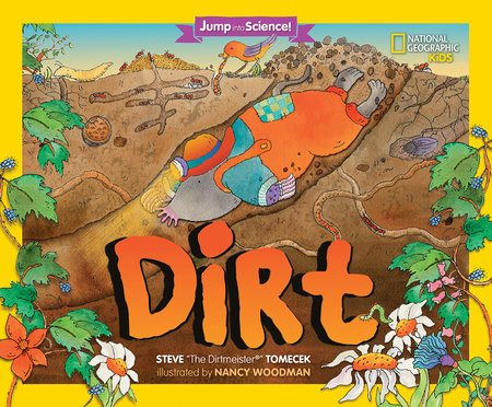 Jump Into Science: Dirt by Steve Tomecek