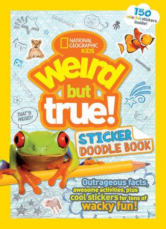 Weird But True Sticker Doodle Book