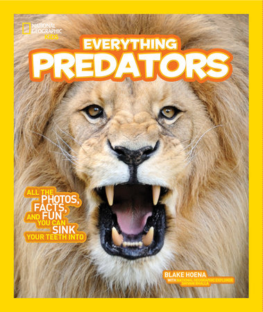 National Geographic Kids Everything Predators by Blake Hoena
