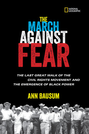 The March Against Fear by Ann Bausum