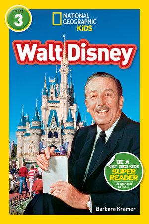 National Geographic Readers: Walt Disney by Barbara Kramer