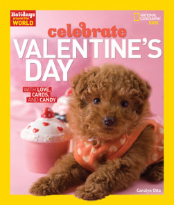 Holidays Around the World: Celebrate Valentine's Day