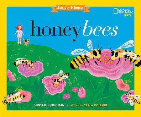 Jump into Science: Honeybees by Deborah Heiligman
