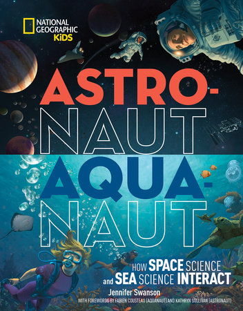 Astronaut-Aquanaut by Jennifer Swanson