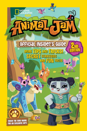 Animal Jam Official Insider's Guide, Second Edition by Katherine Noll