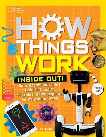 How Things Work: Inside Out by T.J. Resler