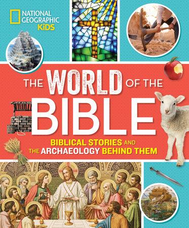 The World of the Bible by Jill Rubalcaba