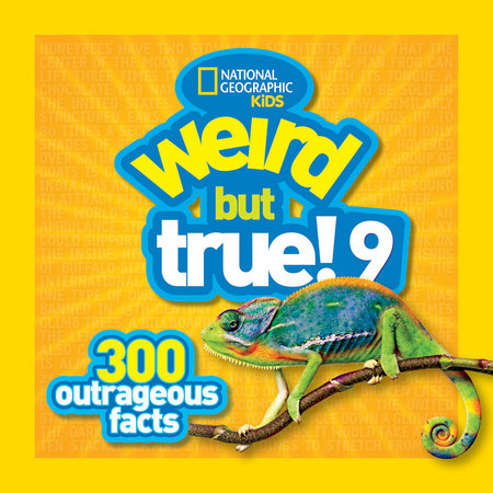 Weird But True 9 by National Geographic Kids