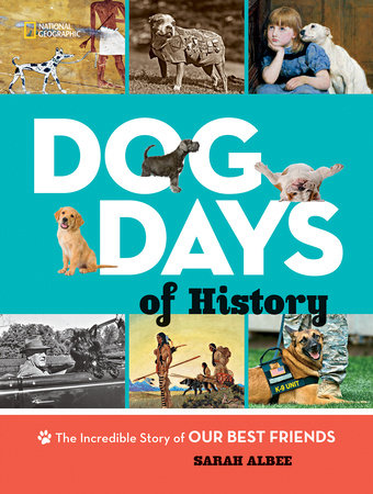 Dog days of history by sarah albee penguinrandomhouse dog days of history by sarah albee fandeluxe Choice Image