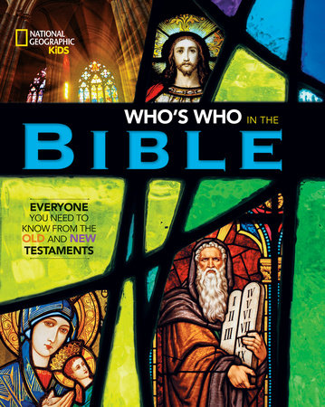 National Geographic Kids Who's Who in the Bible by Jill Rubalcaba