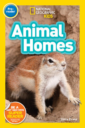 National Geographic Kids Readers: Animal Homes (Pre-reader) by Shira Evans