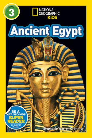 National Geographic Kids Readers: Ancient Egypt (L3 by Stephanie Warren Drimmer