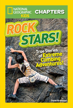 National Geographic Kids Chapters Rock Stars By Steve Bramucci