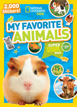National Geographic Kids My Favorite Animals Super Sticker Activity Book
