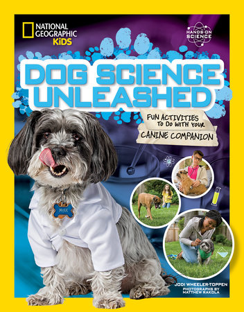 Dog Science Unleashed by Jodi Wheeler-Toppen