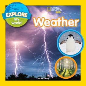 Explore My World: Weather