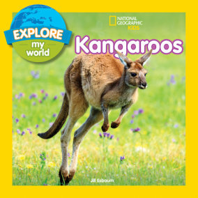 Explore My World: Kangaroos