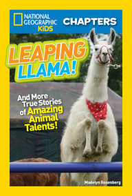 National Geographic Kids Chapters: Leaping Llama