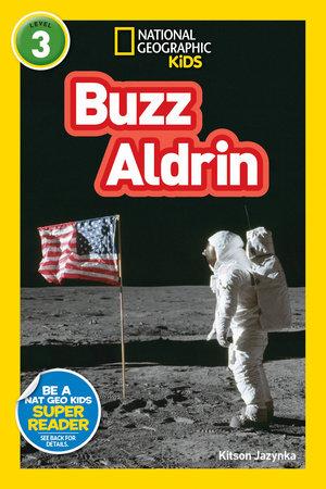 National Geographic Readers: Buzz Aldrin (L3) by Kitson Jazynka