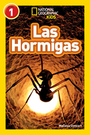 National Geographic Readers: Las Hormigas (L1)