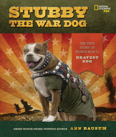 Stubby the War Dog by Ann Bausum