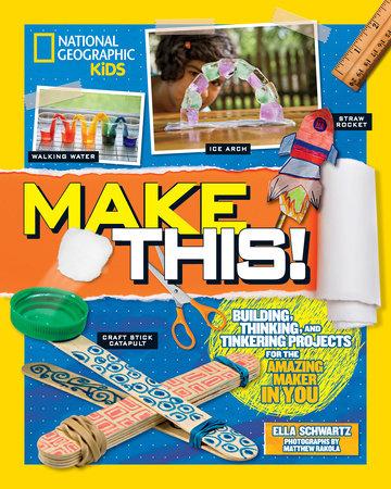 Make This! by Ella Schwartz