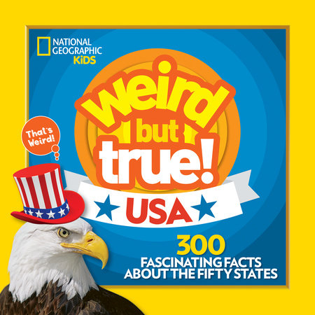 Weird But True! USA by National Geographic Kids