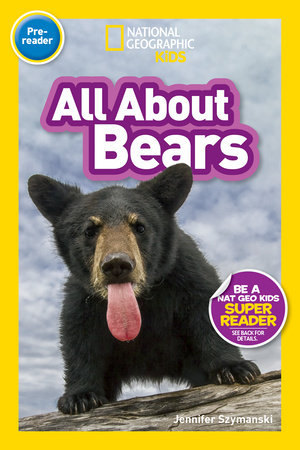 National Geographic Readers: All About Bears (Pre-reader)